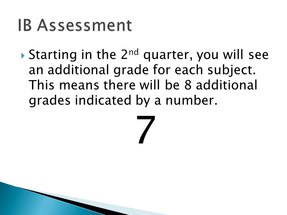 Starting In The 2 Nd Quarter You Will See An Additional Grade For Each