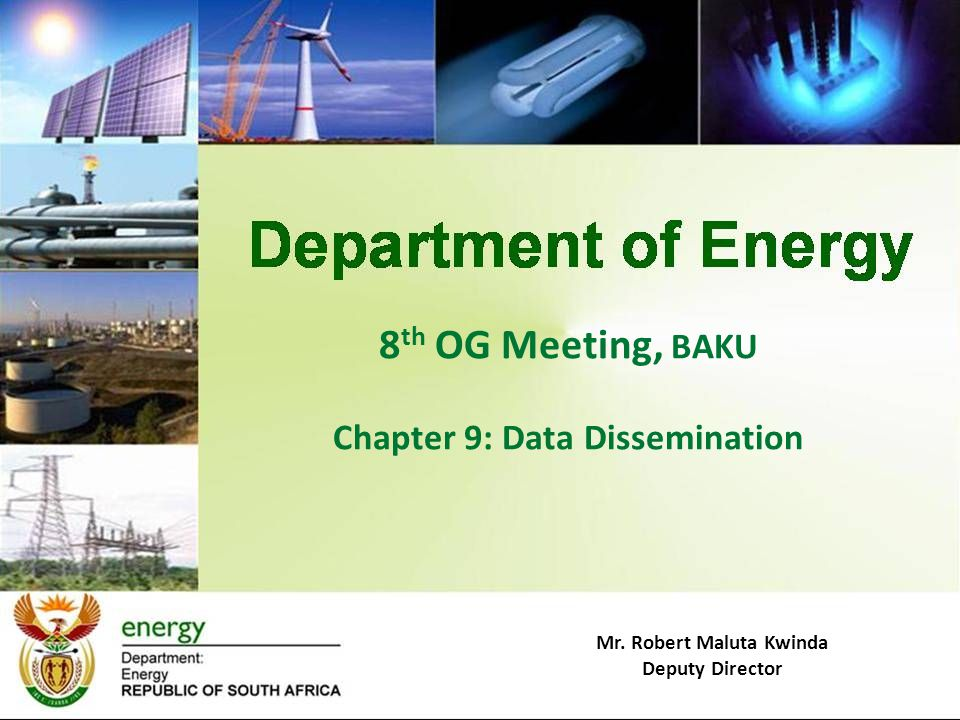 8 th OG Meeting, BAKU Chapter 9: Data Dissemination Mr. Robert Maluta Kwinda Deputy Director