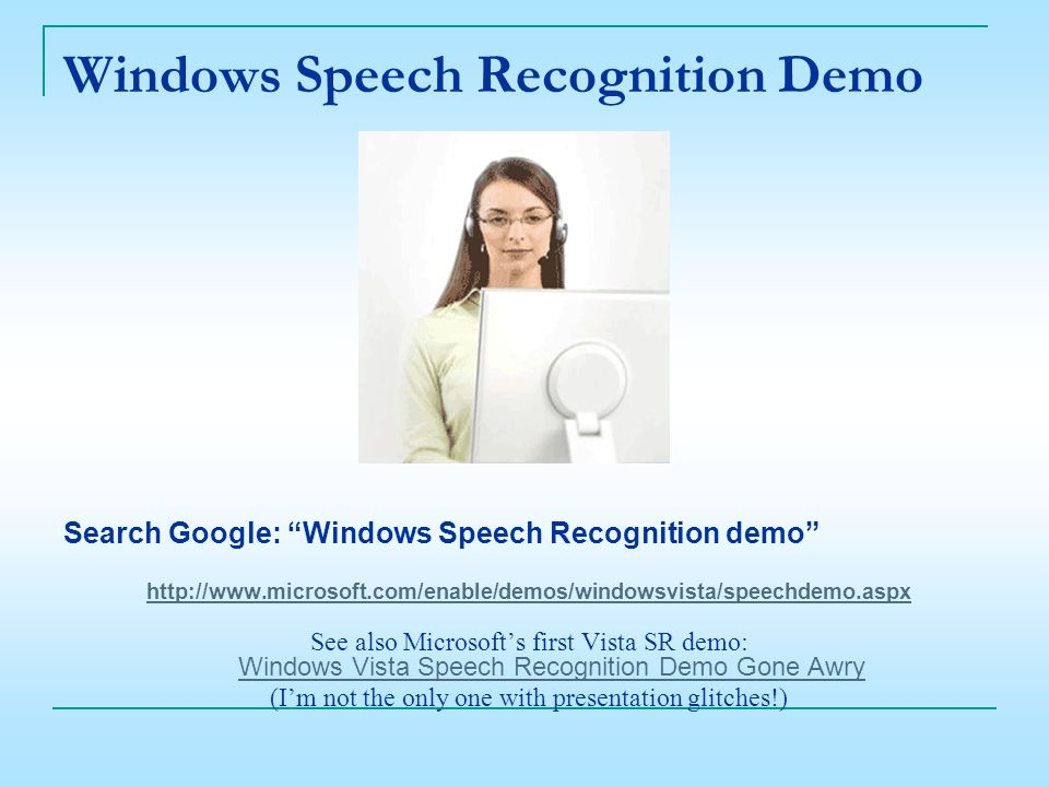 Using Speech Recognition Vicki Wassenhove Quad-Cities Computer