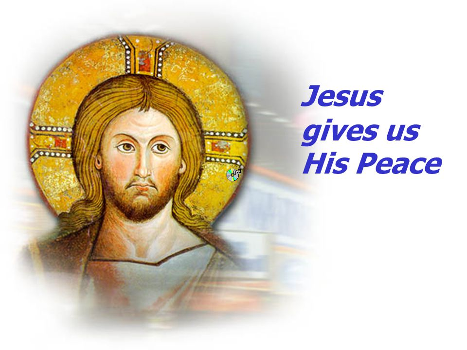 Jesus gives us His Peace