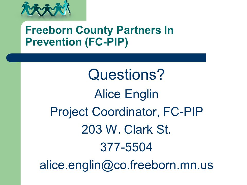 Freeborn County Partners In Prevention (FC-PIP) Questions.