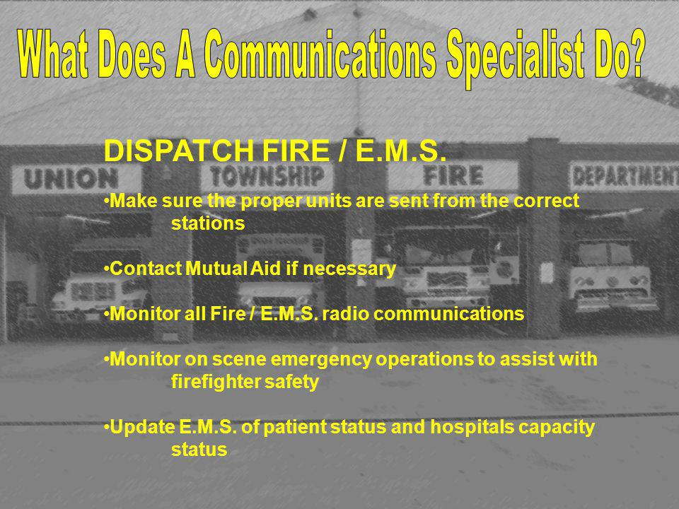 DISPATCH FIRE / E.M.S.