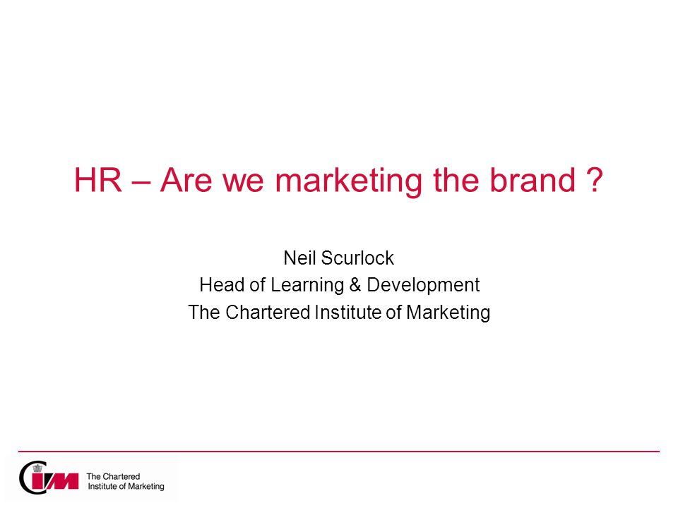 HR – Are we marketing the brand .