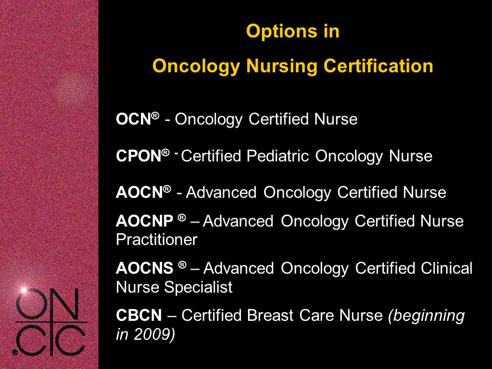 Oncology Nursing Certification Corporation Certification Makes a ...