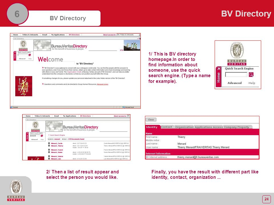 24 BV Directory 6 1/ This is BV directory homepage.In order to find information about someone, use the quick search engine.