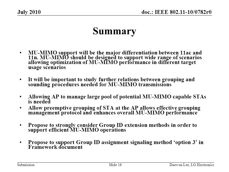 doc.: IEEE /0782r0 Submission Summary MU-MIMO support will be the major differentiation between 11ac and 11n.