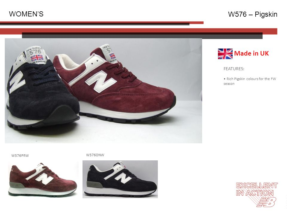FEATURES: Rich Pigskin colours for the FW season WOMEN'S W576 – Pigskin W576DNW W576PRW Made in UK