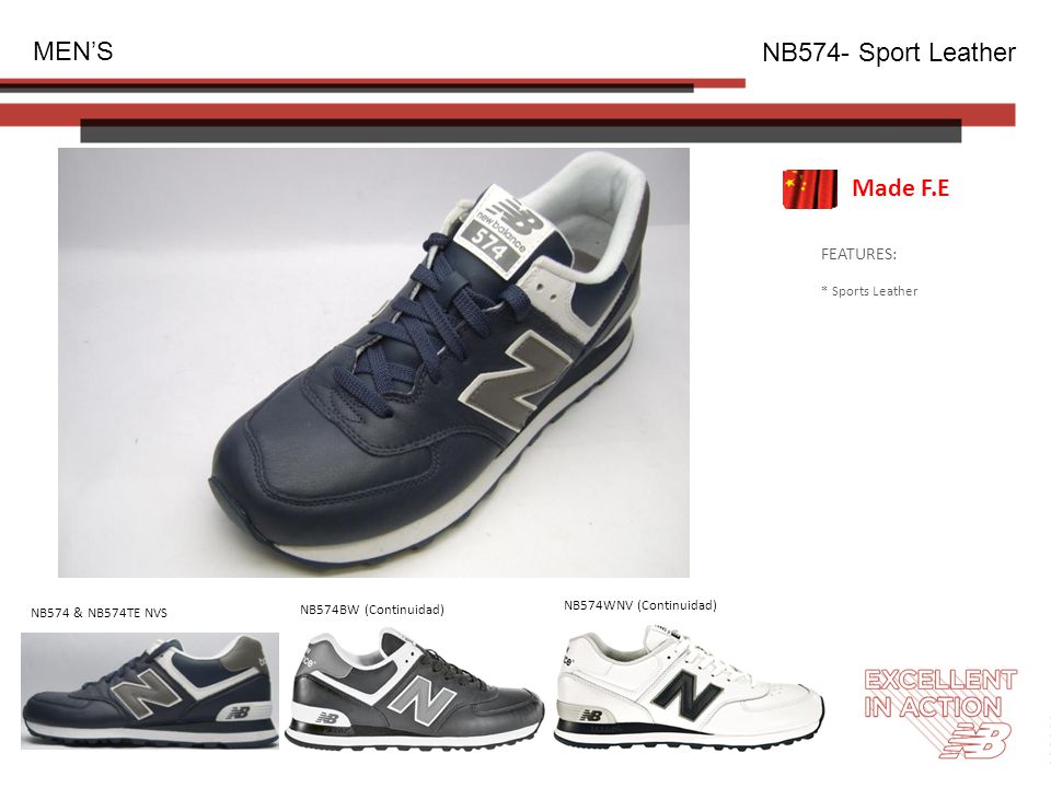 FEATURES: * Sports Leather MEN'S NB574- Sport Leather NB574BW (Continuidad) NB574WNV (Continuidad) NB574 & NB574TE NVS Made F.E