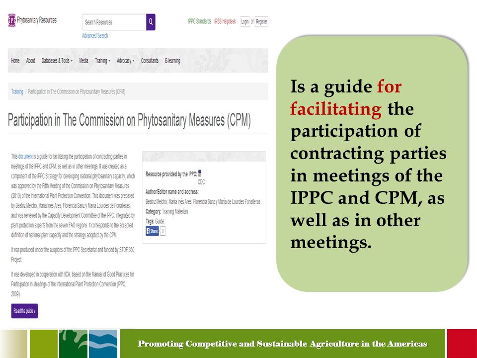 Is a guide for facilitating the participation of contracting parties in meetings of the IPPC and CPM, as well as in other meetings.