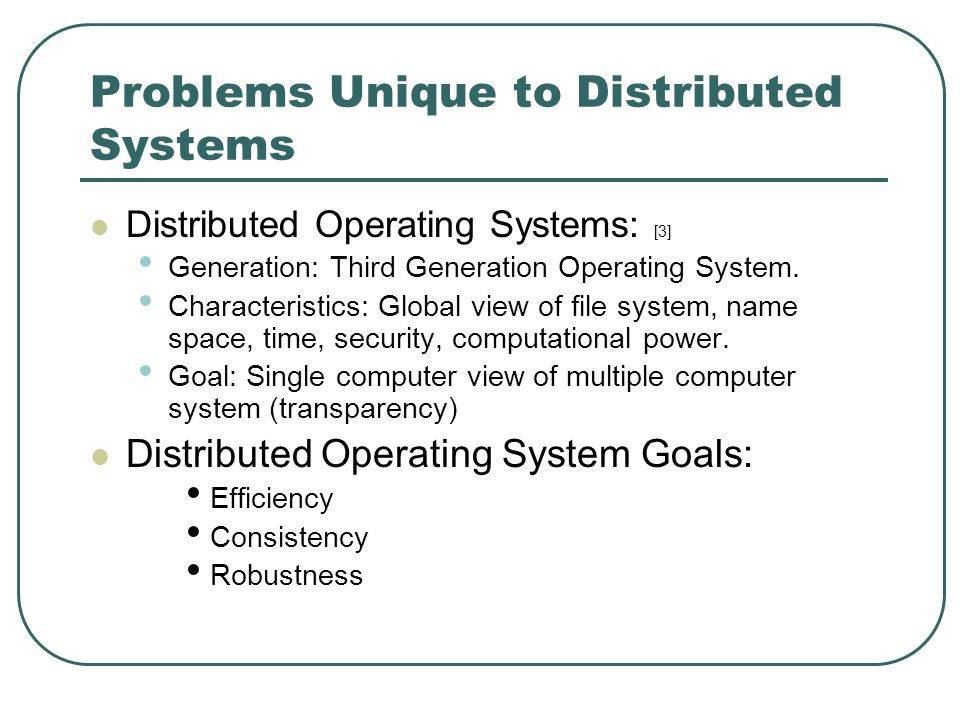 Distributed Systems Major Design Issues Presented By Christopher Hector Cs8320 Advanced Operating Systems Spring 2007 Section 2 6 Presentation Dr Ppt Download