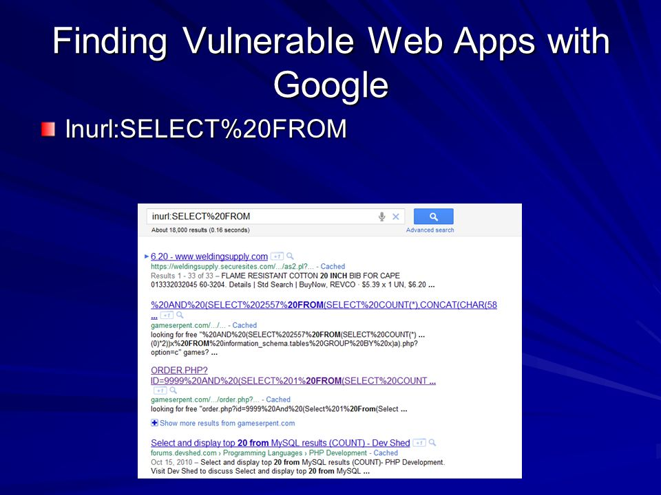 Finding Vulnerable Web Apps with Google Inurl:SELECT%20FROM
