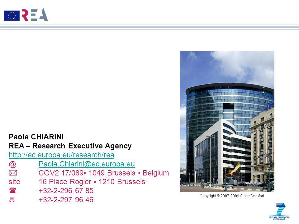 Paola CHIARINI REA – Research Executive Agency    COV2 17/089▪ 1049 Brussels ▪ Belgium site 16 Place Rogier ▪ 1210 Brussels   Copyright © Close Comfort