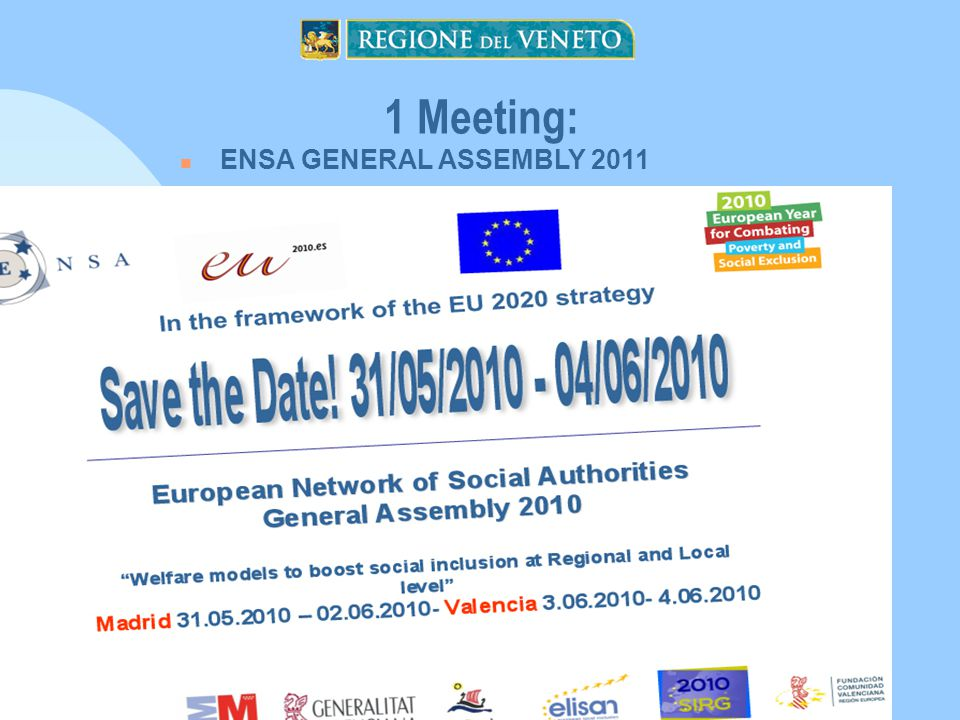 1 Meeting: ENSA GENERAL ASSEMBLY 2011