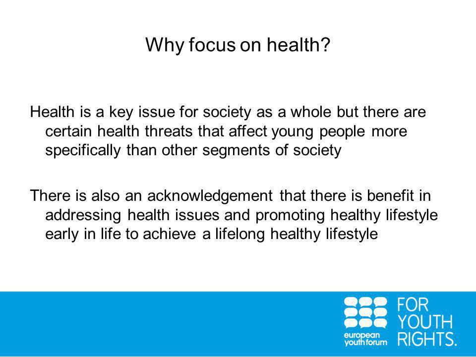 Why focus on health.