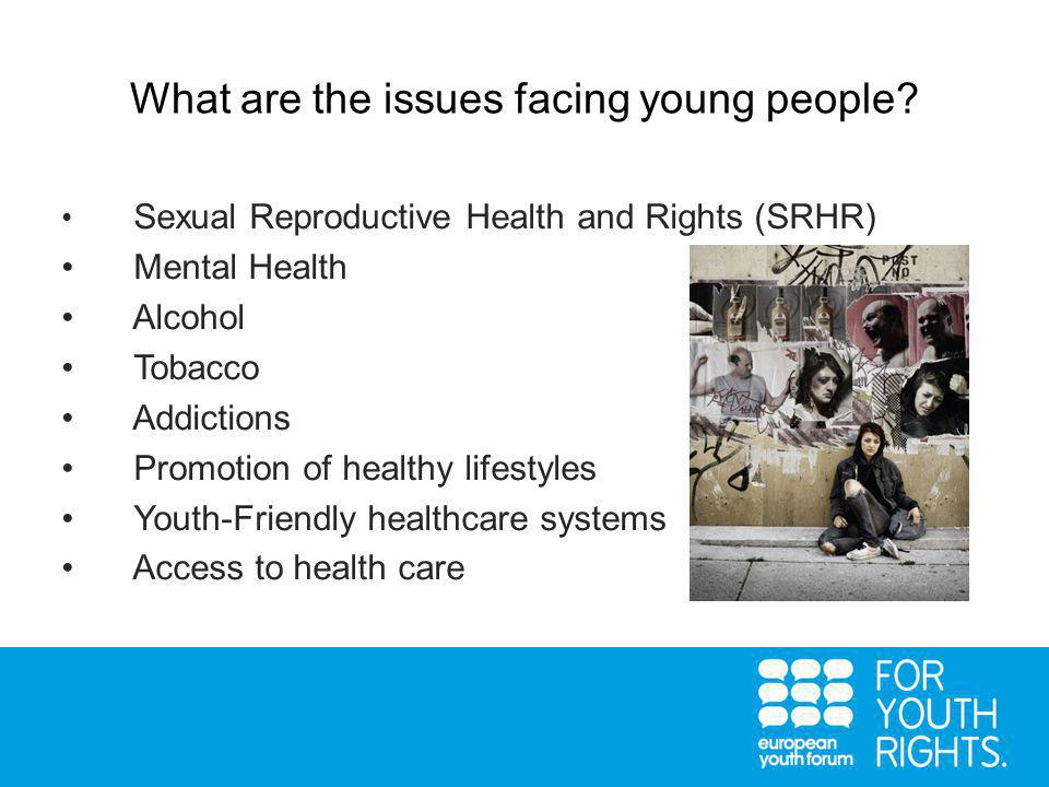 What are the issues facing young people.