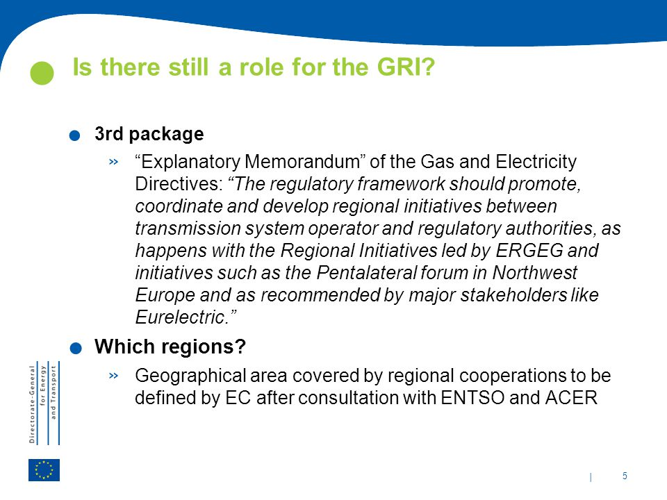 | 5 Is there still a role for the GRI .