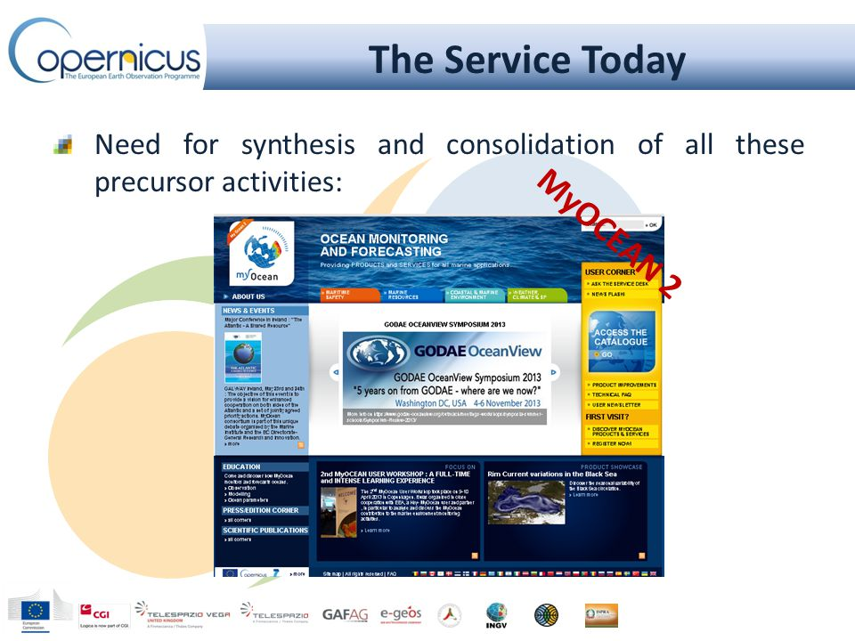 The Service Today Need for synthesis and consolidation of all these precursor activities: MyOCEAN 2