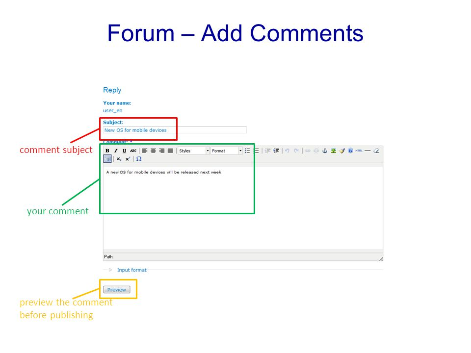 Forum – Add Comments comment subject your comment preview the comment before publishing
