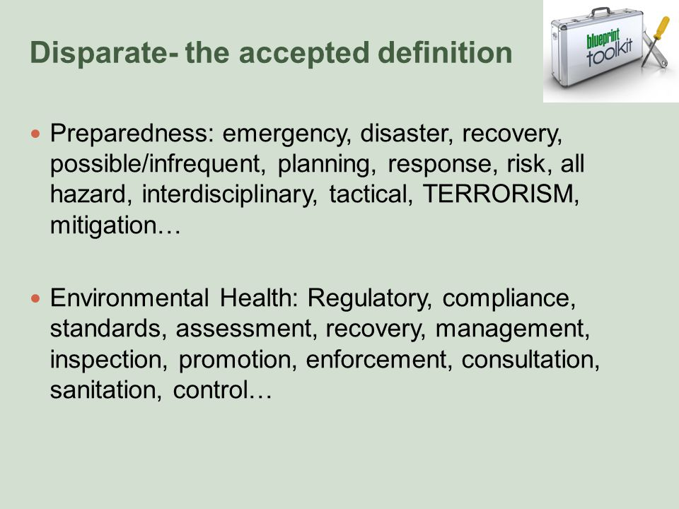 Environmental Health And Emergency Preparedness Disparate Or Desperate Blueprint For Rural Environmental Health Reslience Ppt Download Or maybe it's just me. slideplayer