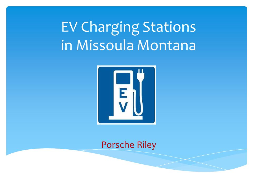 EV Charging Stations in Missoula Montana Porsche Riley