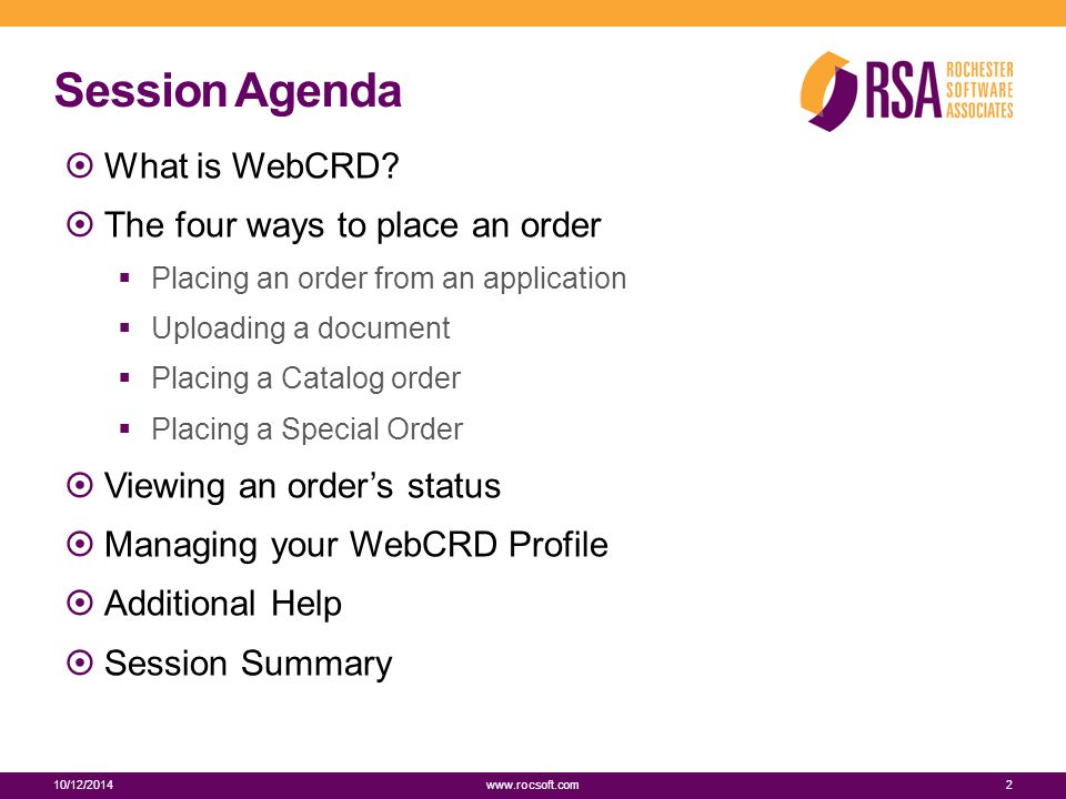 Session Agenda  What is WebCRD.