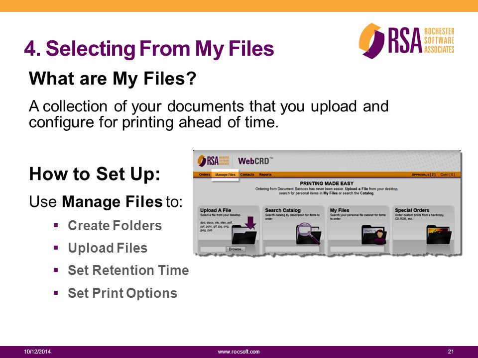 4. Selecting From My Files What are My Files.