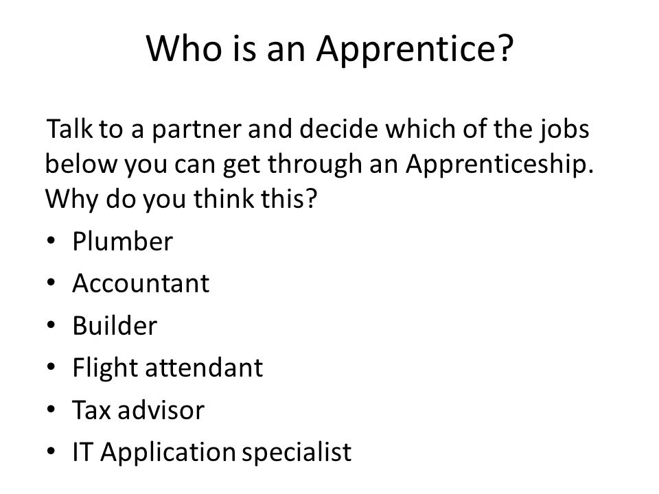 Who is an Apprentice.