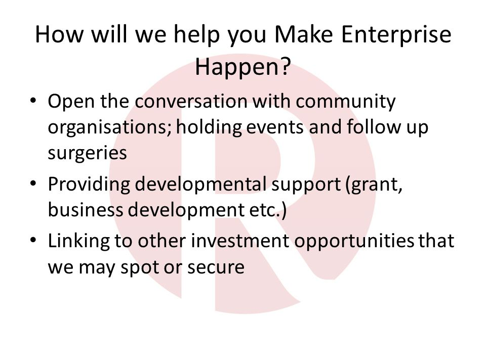 How will we help you Make Enterprise Happen.