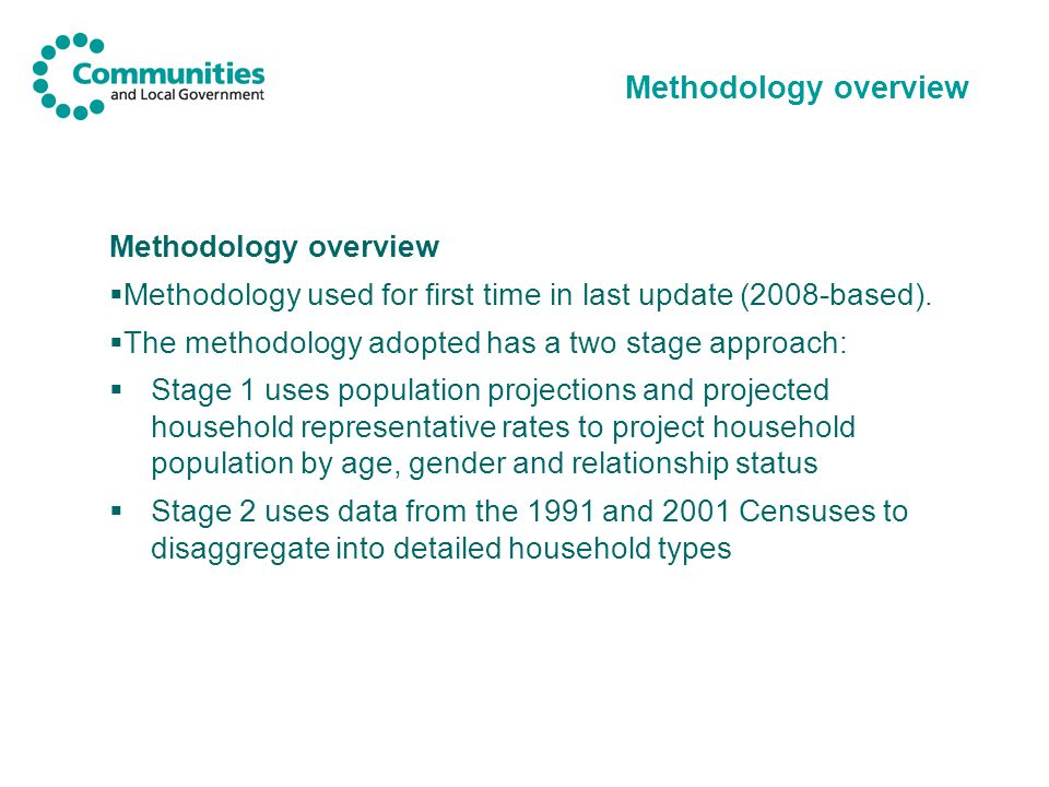 Methodology overview  Methodology used for first time in last update (2008-based).