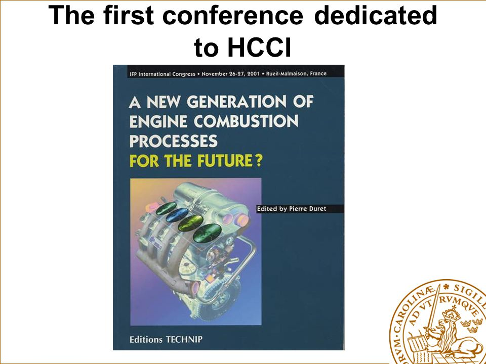 The first conference dedicated to HCCI