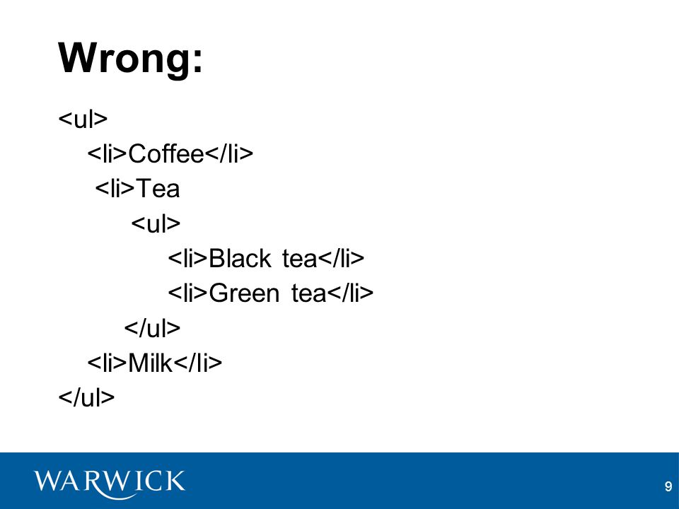 9 Wrong: Coffee Tea Black tea Green tea Milk