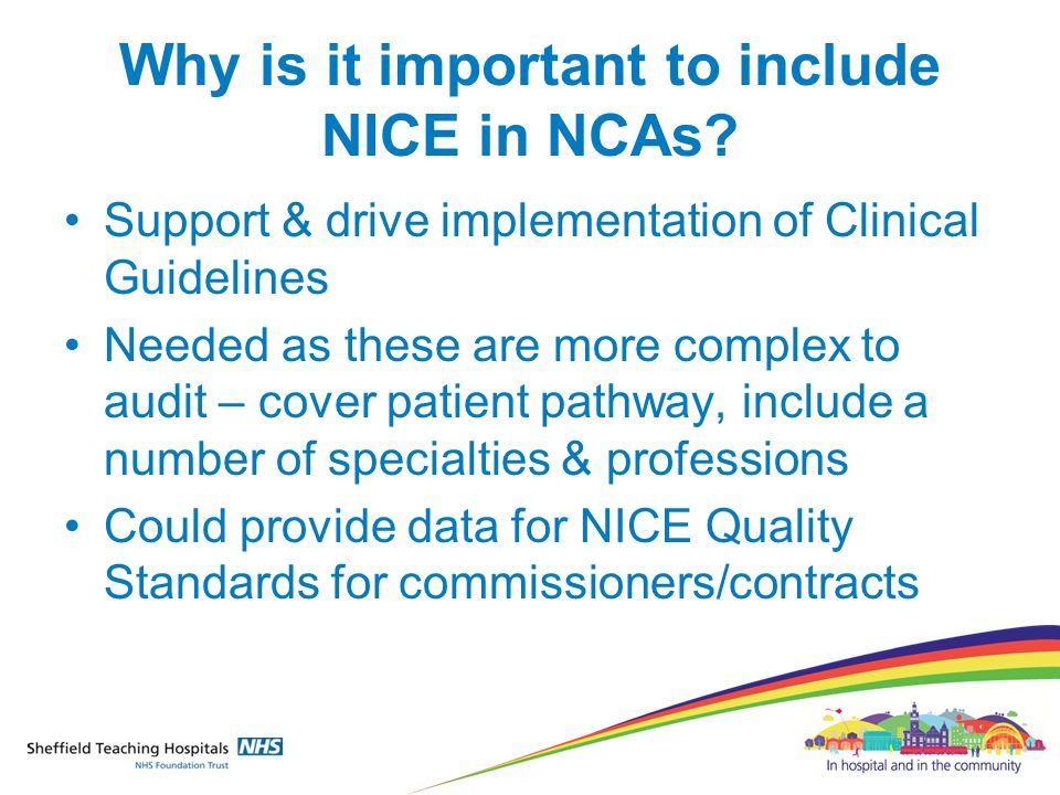 Why is it important to include NICE in NCAs.