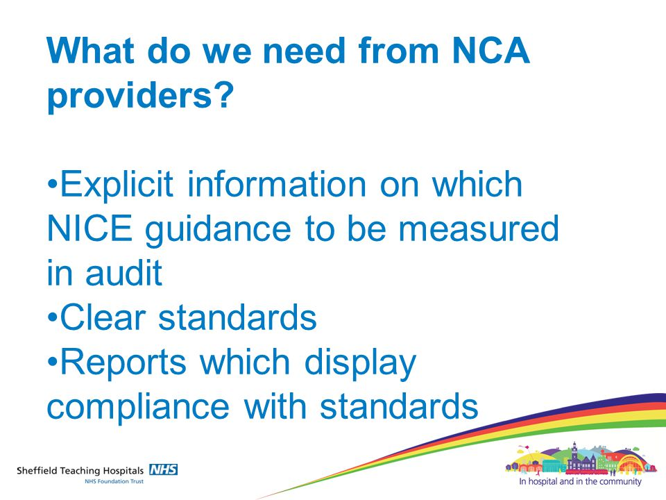 What do we need from NCA providers.