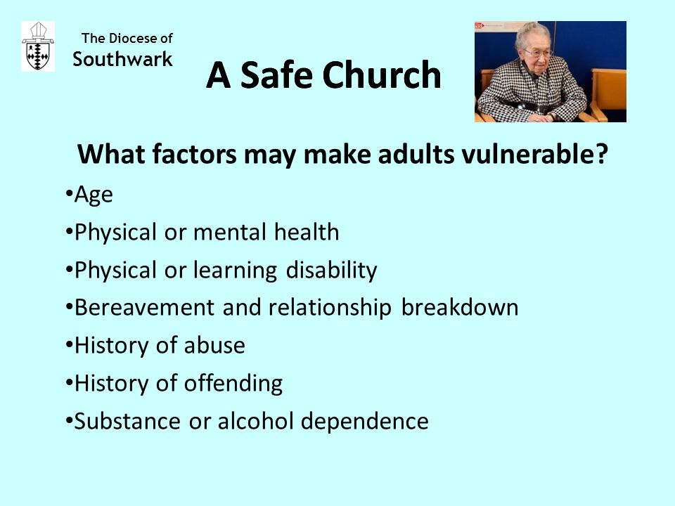 What factors may make adults vulnerable.