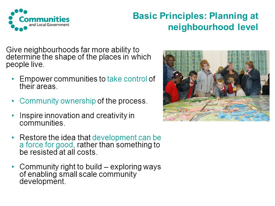 Give neighbourhoods far more ability to determine the shape of the places in which people live.