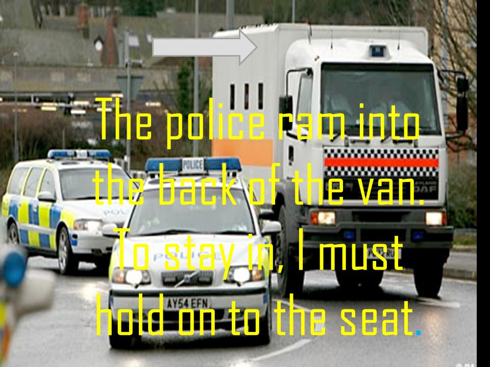 The van is going at a fast speed but not enough to out run the police.