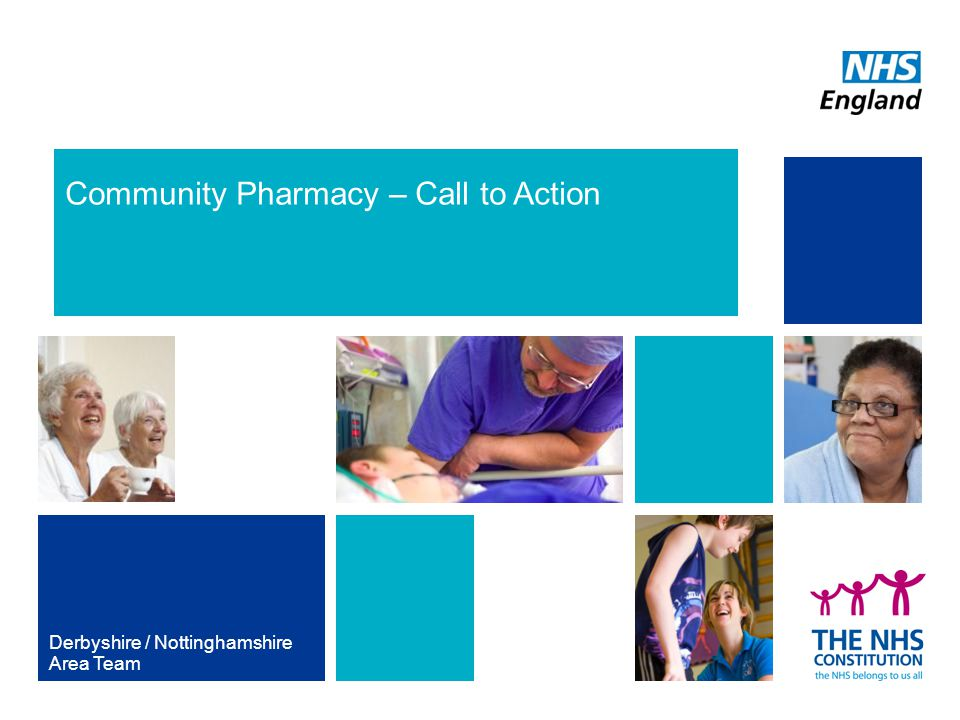 Community Pharmacy – Call to Action Derbyshire / Nottinghamshire Area Team