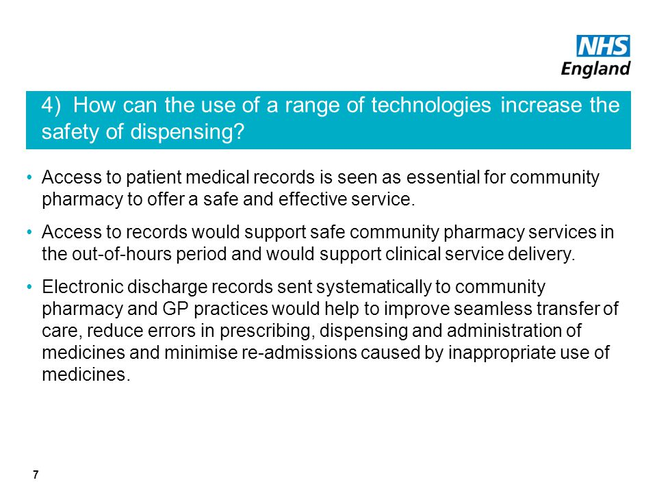 4) How can the use of a range of technologies increase the safety of dispensing.