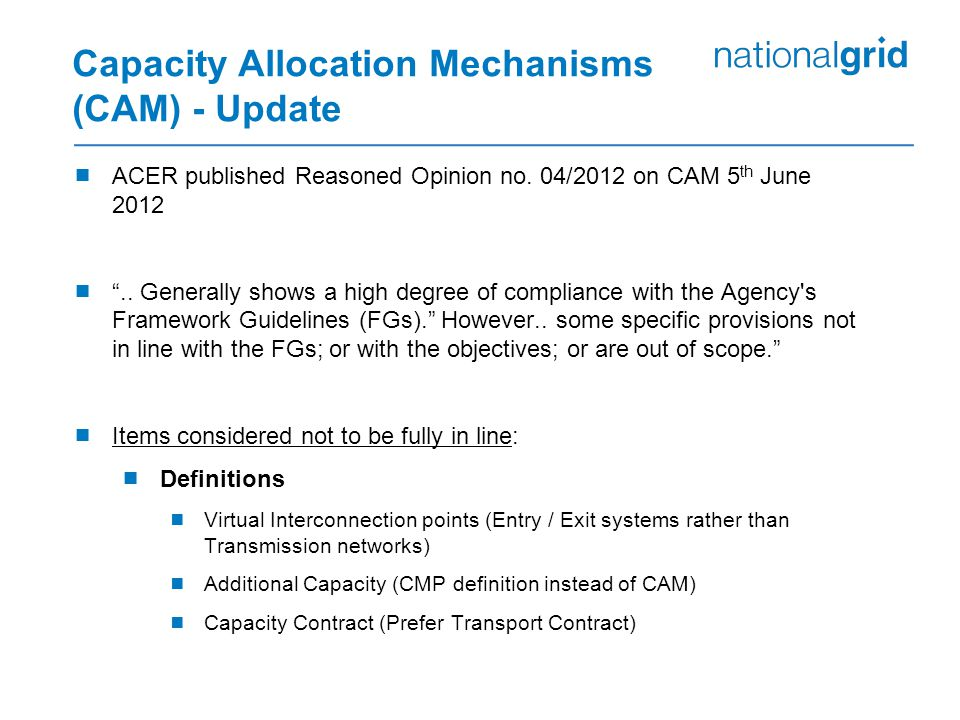 Capacity Allocation Mechanisms (CAM) - Update  ACER published Reasoned Opinion no.