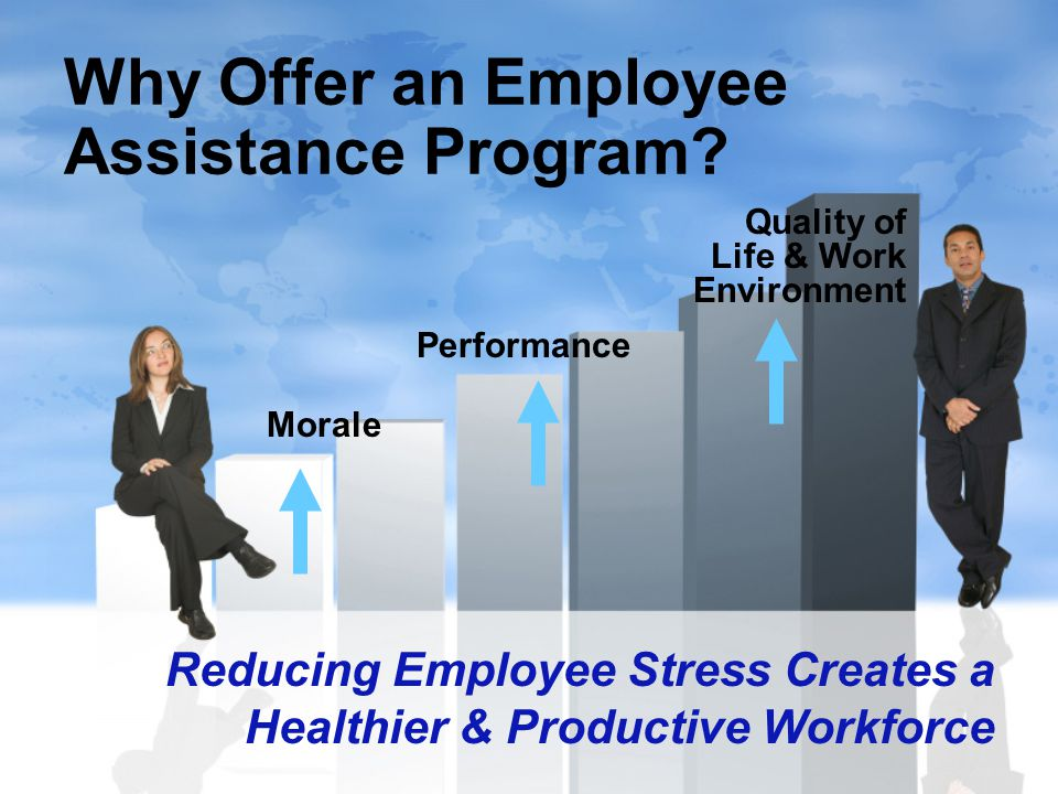 Why Offer an Employee Assistance Program.