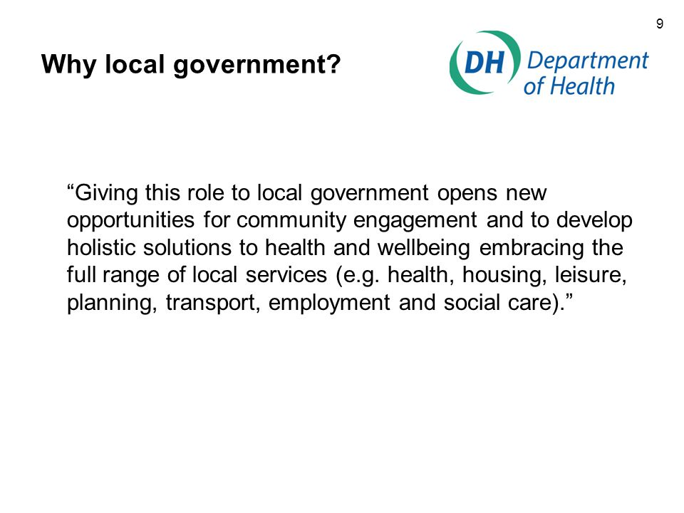 9 Why local government.