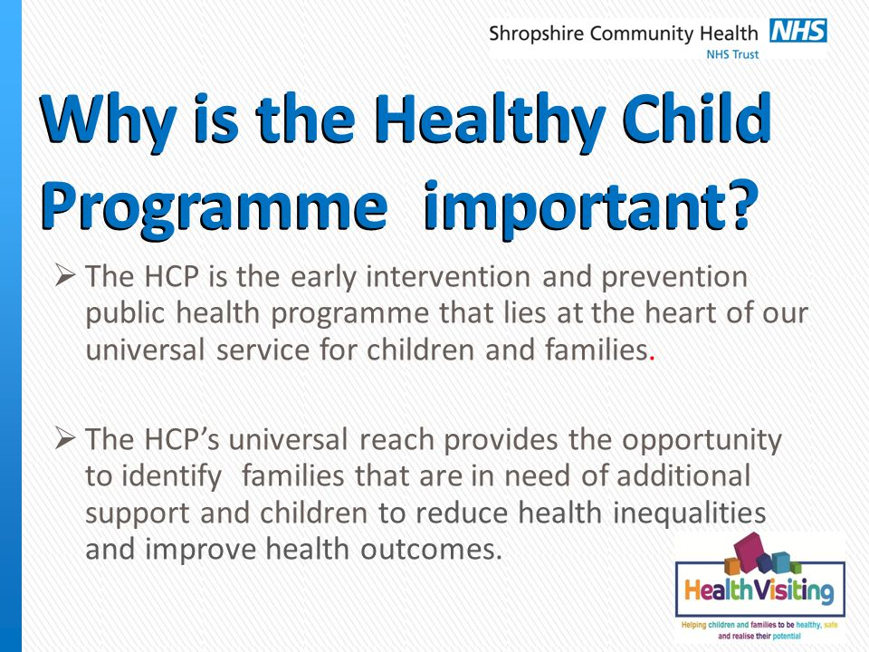 Why is the Healthy Child Programme important.