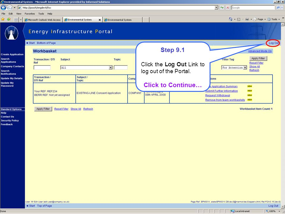 Step 9.1 Click the Log Out Link to log out of the Portal. Click to Continue…