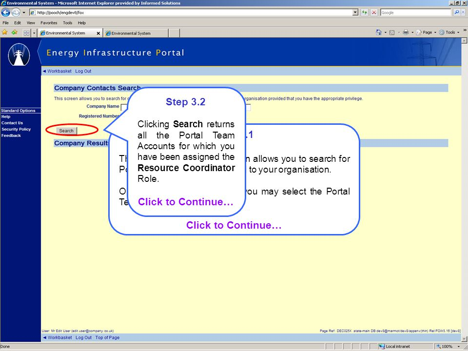 Step 3.1 The Company Contacts screen allows you to search for Portal Team Accounts assigned to your organisation.