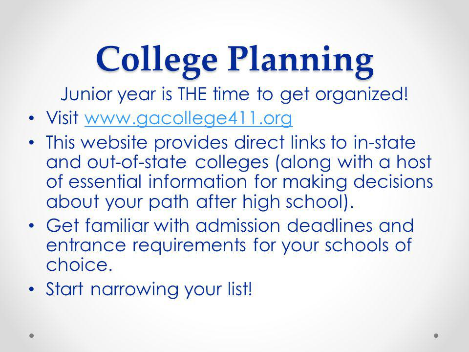 College Planning Junior year is THE time to get organized.