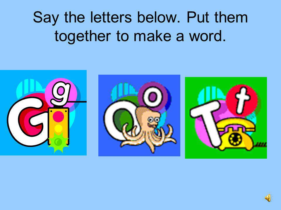 Letter Sounds Words Students Will Learn How To Sound Out Letters