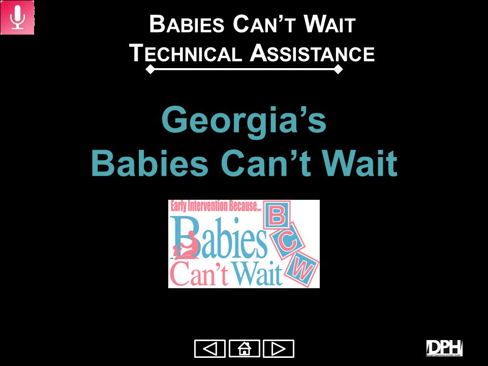 BCW Standards: Service Coordination Presentation to: Babies Can't Wait (BCW) Providers Presented by: BCW Technical Assistance Unit Date: April 2012