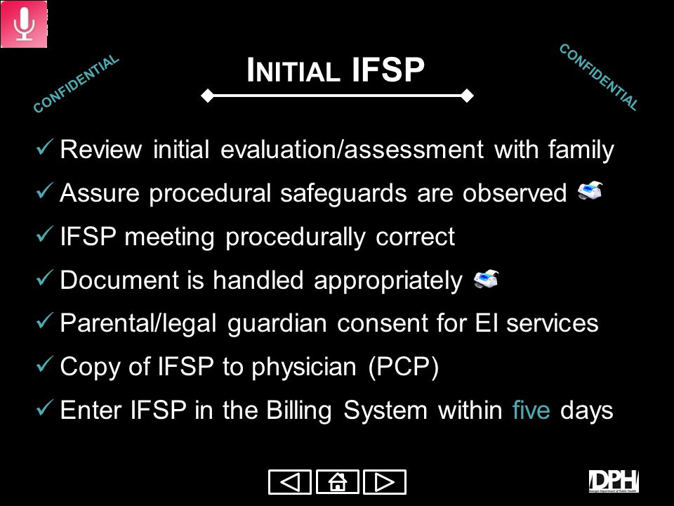 I NITIAL IFSP Participants Means of participation Inform family of participants Assist family in identifying others