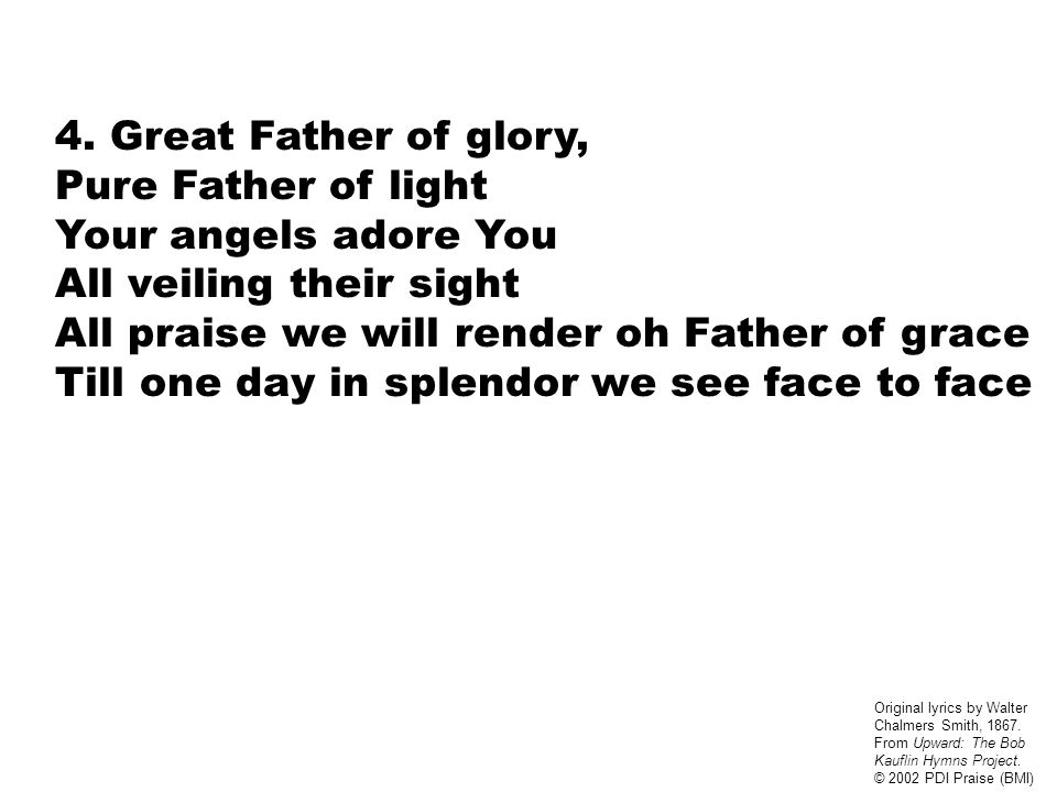 Lyric adore you lyrics : YOUR GREAT NAME WE PRAISE 1. Immortal, invisible God only wise In ...