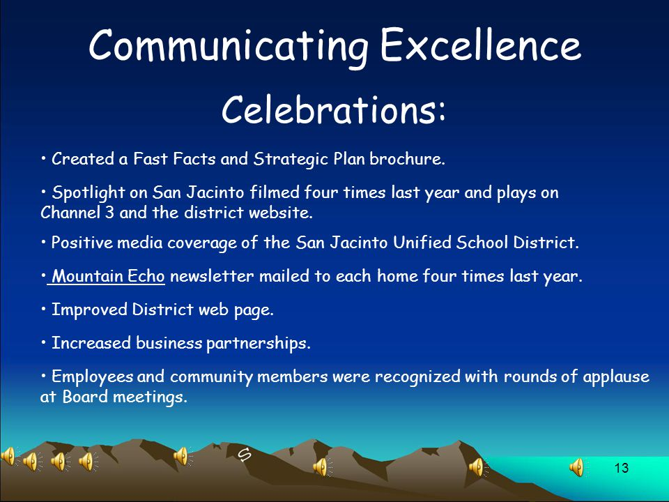 13 Communicating Excellence Celebrations: Created a Fast Facts and Strategic Plan brochure.